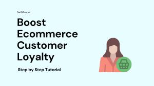 Boost Ecommerce Customer Loyalty 1