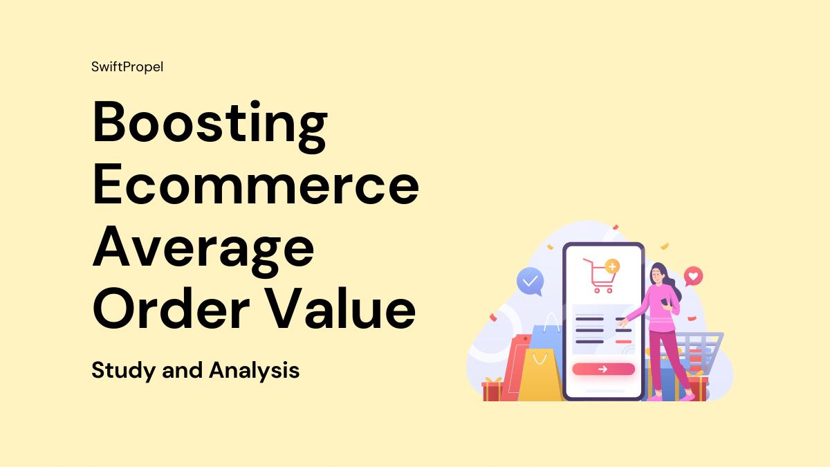 Boosting Ecommerce Average Order Value