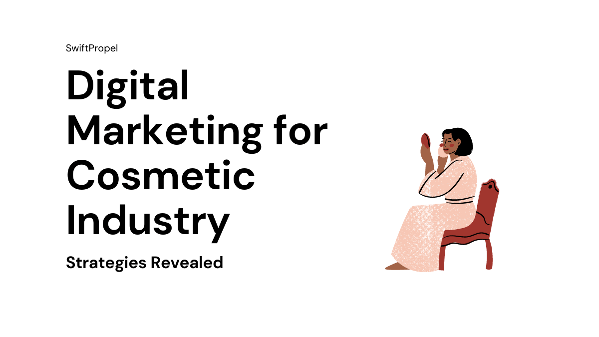 Digital Marketing for Cosmetic Industry