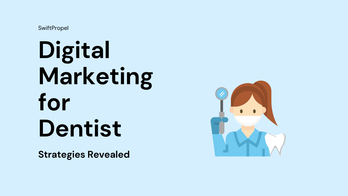 Digital Marketing for Dentist