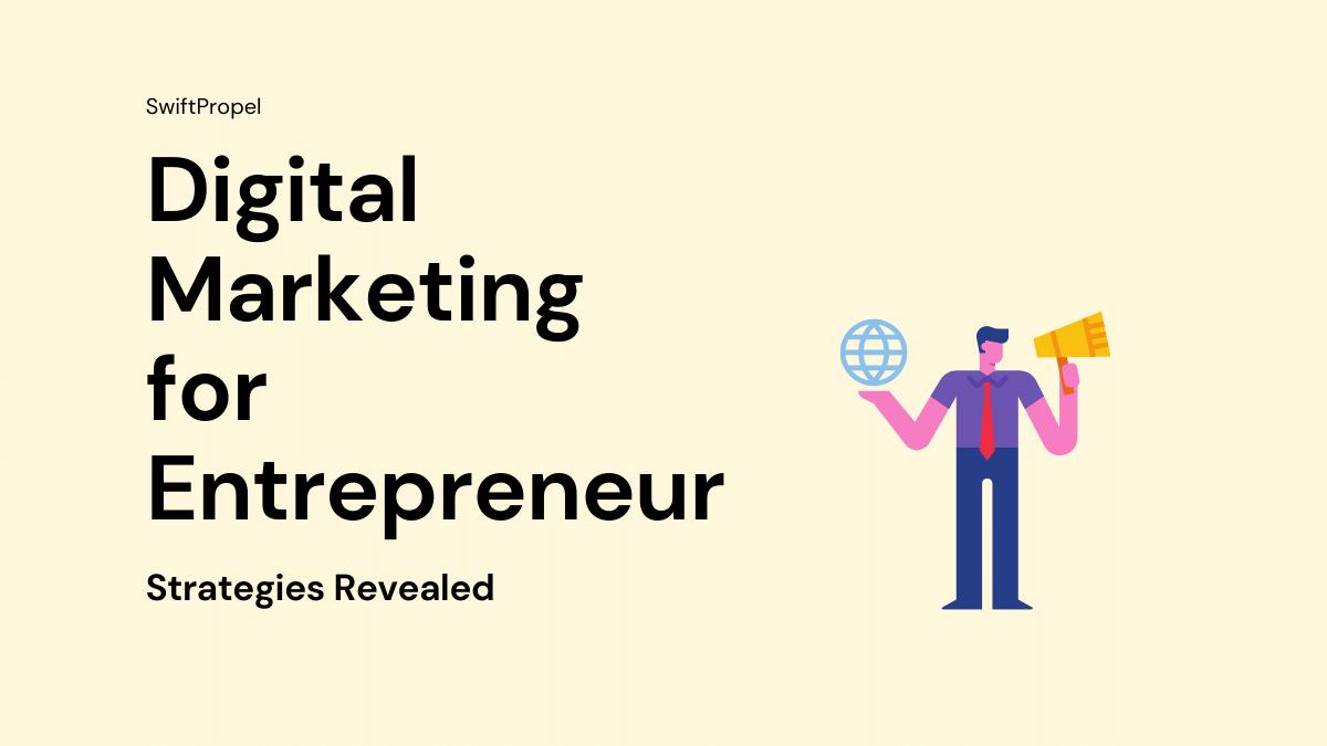 Digital Marketing for Entrepreneur