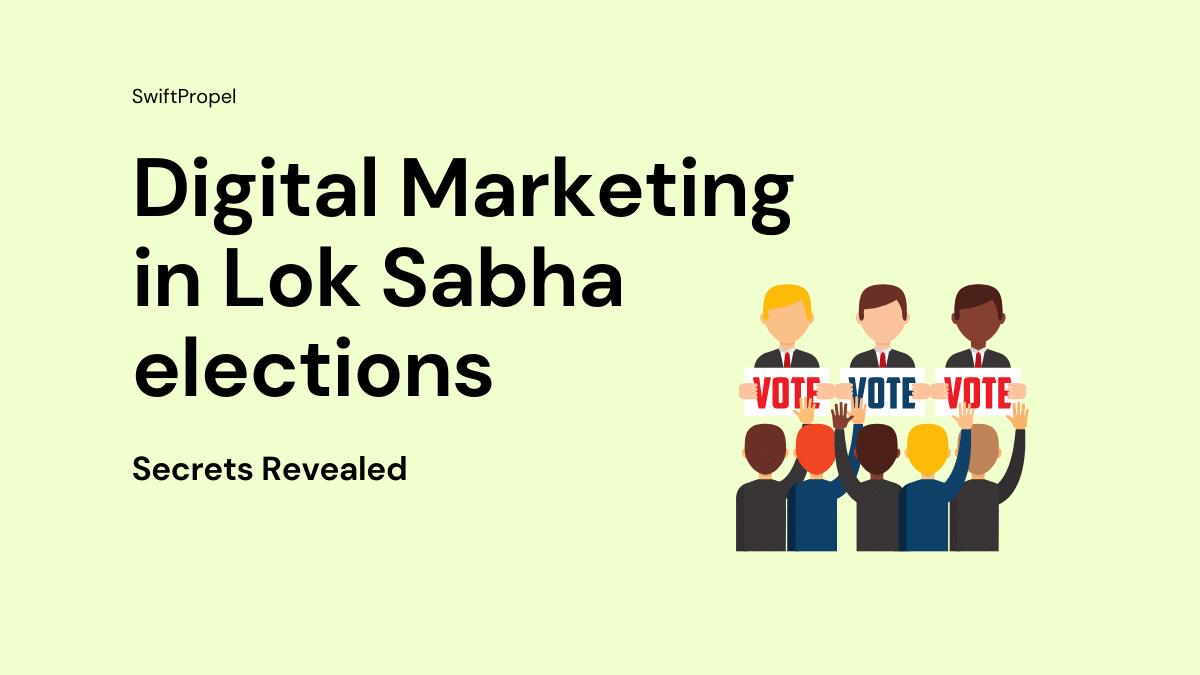 Digital Marketing in Lok Sabha elections