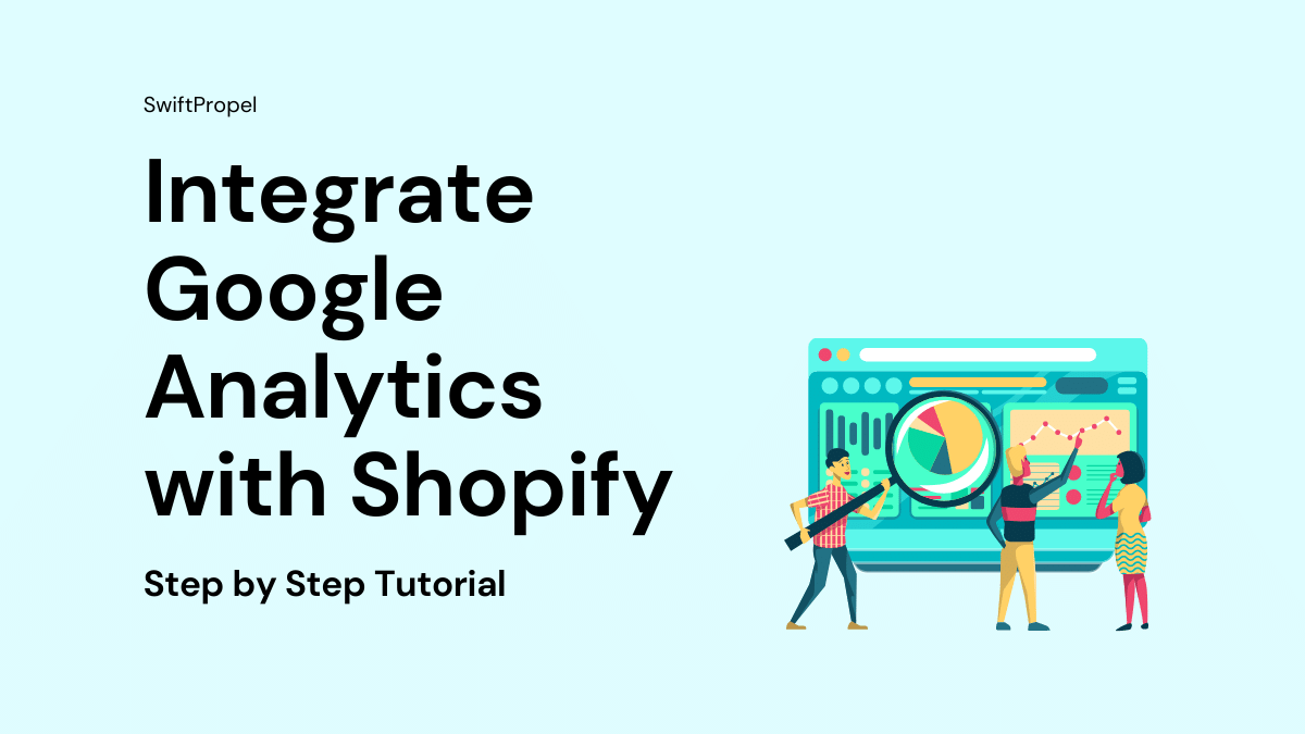 Integrate Google Analytics with Shopify