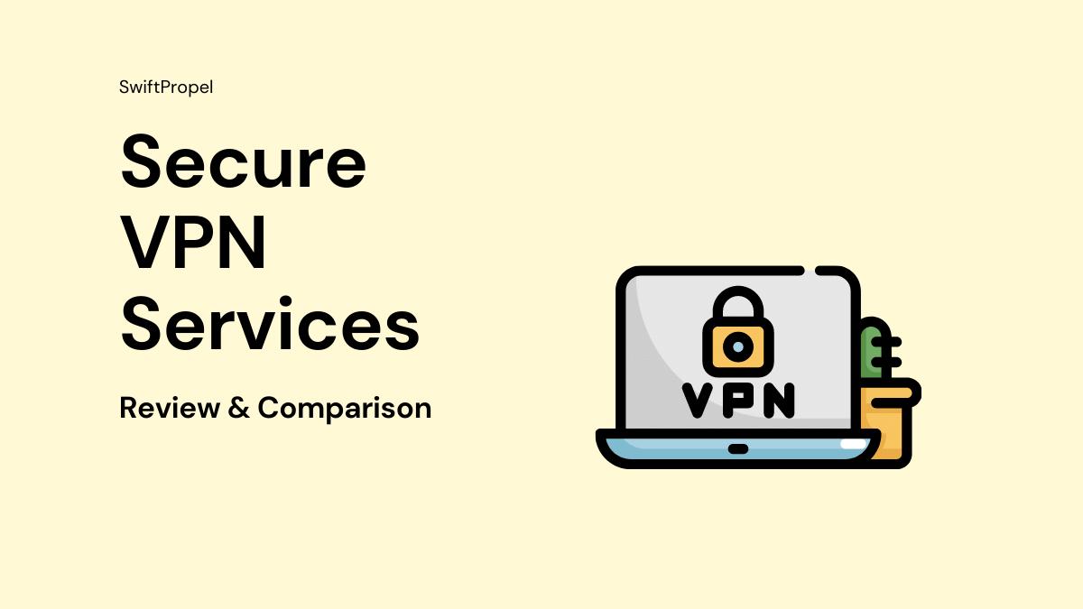 Secure VPN Services