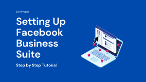 Setting Up Facebook Business Suite