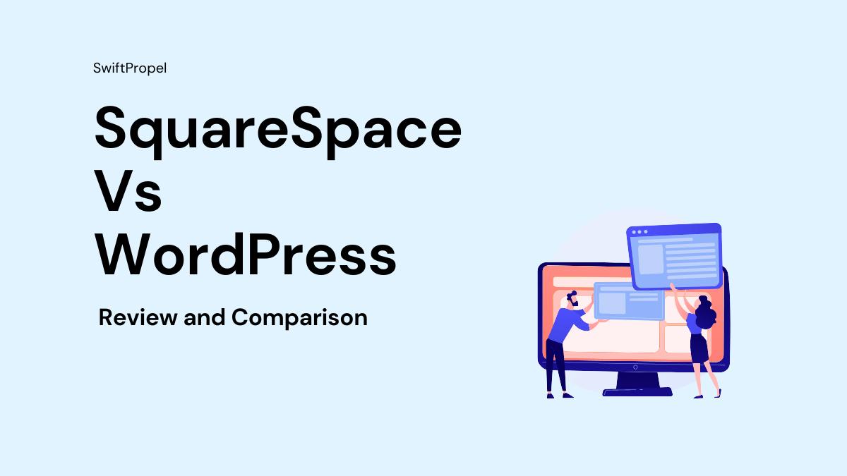 SquareSpace Vs WordPress 1
